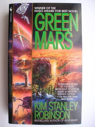 Green Mars by Kim Stanley Robinson | Science fiction, fantasy and horror | Scoop.it