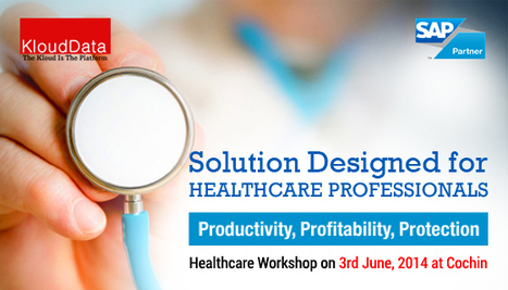 Workshop on SAP Healthcare Analytics Solutions in India | KloudData Perfect Enterprise Mobility Solution | Scoop.it