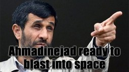 President Ahmadinejad To Sacrifice Himself For Iran's Space Programme | Stirring Trouble Internationally | News From Stirring Trouble Internationally | Scoop.it