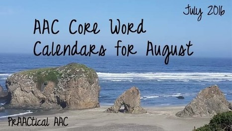AAC Core Word Calendars for August | AAC: Augmentative and Alternative Communication | Scoop.it