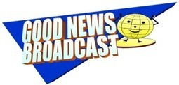 Why Is Good News Important? Special Edition   Saint Luke's The House of Prayer, World News   Scoop.it