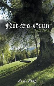 AuthorHouse Fiction Book Review | The Not-So-Grim Folk Tales | AuthorHouse Books | Scoop.it