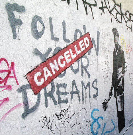 Banksy's Graffiti : Follow your dreams, Cancelled | Street Protest Art | Scoop.it