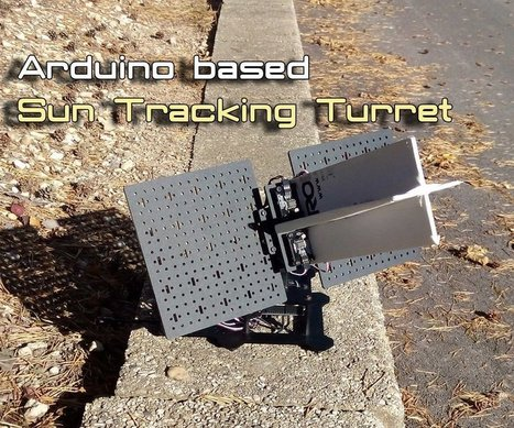 Arduino Sun Tracker Turret | Arduino Projects | Scoop.it