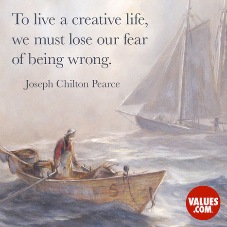"""""""To live a creative life, we must lose our fear of being wrong."""" 