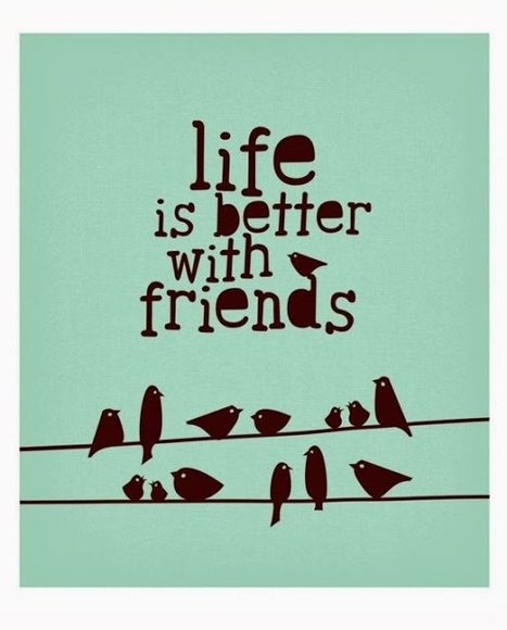 Life is better with friends | classroom materials | Scoop.it