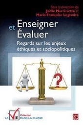 Enseigner et évaluer : regards sur les enjeux éthiques et sociopolitiques   Didactique   Scoop.it