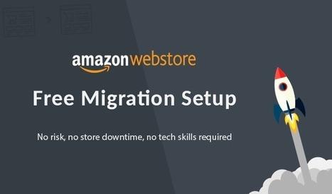 Amazon Webstore Free Migration Setup   Cart2Cart   Scoop.it