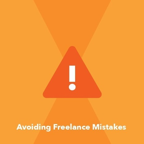 Common freelance mistakes (and how to avoid them) | Freelance and translation | Scoop.it