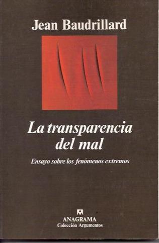 La transparencia del mal - Jean Baudrillard - Biblioteca Popular de ... | human | Scoop.it