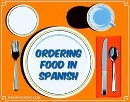 Basic Spanish Lessons: Ordering Food. Spanish in Spain www.spanish-school-herradura.com | Spanish | Scoop.it