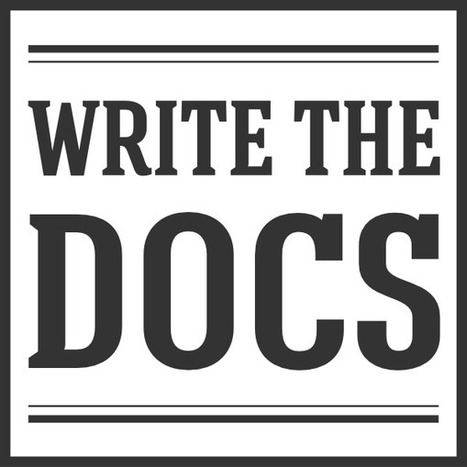 Welcome — Write the Docs Guide 1.0 documentation | The World of Open | Scoop.it