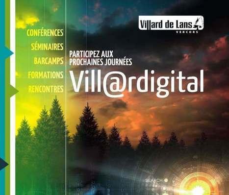 Ne manquez pas les journées Villardigital 2015, évènement couvert par Ludomag ! - Ludovia Magazine | TICE-en-classe | Scoop.it
