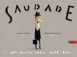 Saudade – Um conto para sete dias | Livros no catalivros | Scoop.it