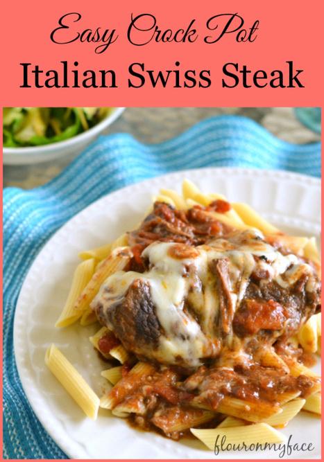 Crock Pot Italian Swiss Steak-Flour On My Face | ♨ Family & Food ♨ | Scoop.it