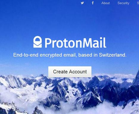 ProtonMail, η ασφαλής υπηρεσία email από επιστήμονες του Cern και το MIT | Εργαλεία για το διαδίκτυο & το σχολείο     Internet tools - School tools | Scoop.it