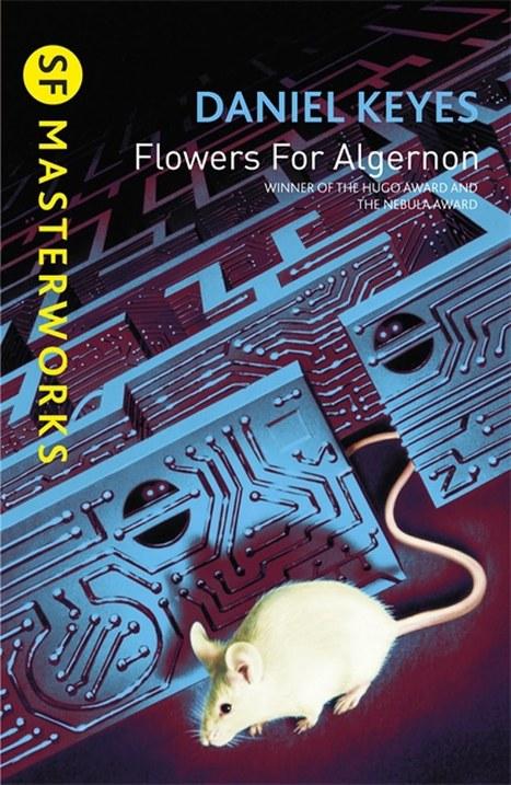 Viagem a Andrómeda: Flowers for Algernon   Ficção científica literária   Scoop.it