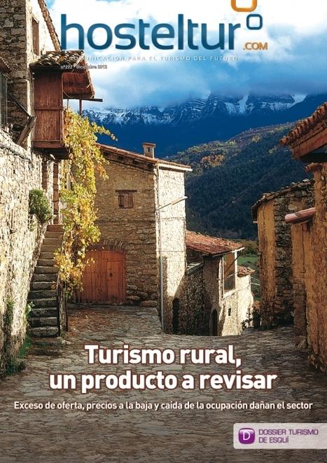 Turismo rural, un producto a revisar | Accoglienza turistica | Scoop.it