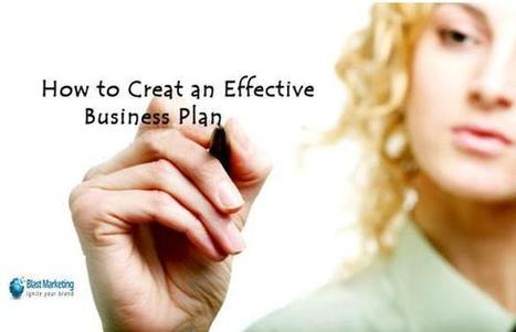 How To Write An Effective Business Plan For A Small Business?   marketing campaign   Scoop.it