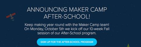 MAKE: Announcing Maker Camp After-School Monday, October 5th | Technology Integration | Scoop.it