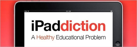 iPaddiction: Google Presentation To Explain Everything | St. Patrick's Professional Learning Network | Scoop.it