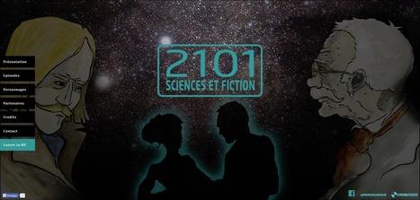 """""""2101 sciences et fiction"""", la bande-dessinée numérique produite par Chromatiques, avec le soutien d'Universcience   bib & actualités numériques   Scoop.it"""
