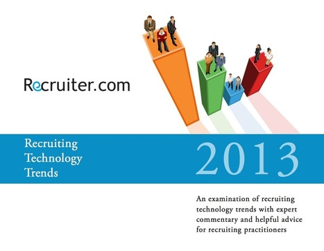 The 5 Recruiting Technology Trends of 2013 | Rewarding Recruitment Scoop | Scoop.it