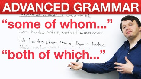 Advanced English Grammar – Adjective Clauses + Quantifiers   It's all about ENGLISH   Scoop.it