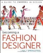 Becoming a Fashion Designer, 11th Edition - Fox eBook | Fashion Design | Scoop.it