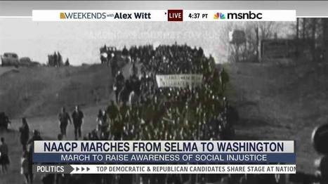 NAACP sponsors march from Selma to D.C. | Activism, Protest, Citizen Movements, Social Justice | Scoop.it