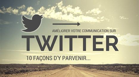 10 Façons d'améliorer votre communication sur Twitter - JCM | Marketing-survey | Scoop.it