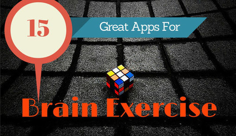 15 Great Apps for Brain Exercise – Android & iOS | Apps | Scoop.it