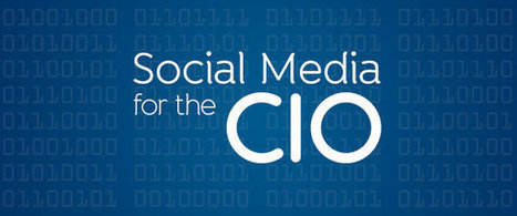 Social Media for the CIO, Part 4: Social Media at Scale | Battle Hack: All the information | Scoop.it