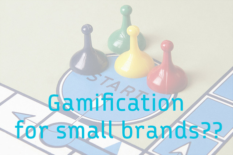 Gamification for small brands | eclectic | Scoop.it