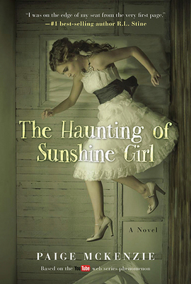 Book Review: The Haunting of Sunshine Girl by Paige McKenzie and Alyssa B. Sheinmel, by teen reviewer Lexi — @TLT16 Teen Librarian Toolbox | Young Adult Novels | Scoop.it
