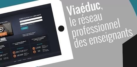 Aujourd'hui 20 mai : lancement de Viaéduc, le réseau professionnel des enseignants | Numérique & pédagogie | Scoop.it