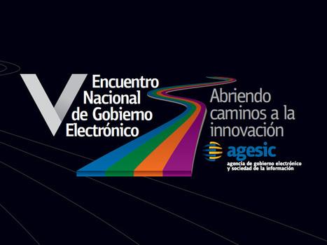 AGESIC - Presentaciones del V Encuentro Nacional de Gobierno Electrónico-Uruguay | E-Government | Scoop.it