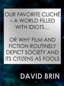 Our Favorite Cliche - A World Filled With Idiots | Popular Culture Forges Tomorrow: From Star Wars to Lord of the Memes | Scoop.it