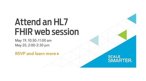 @realworldhl7 to teach the basics of HL7 FHIR during two free webinars, May 19 & 20 | #HITsm | Scoop.it