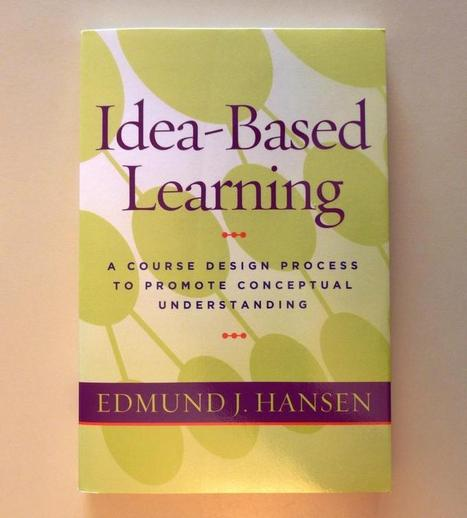 Idea-Based Learning in Course and Curriculum Design - Home  | HE design | Scoop.it