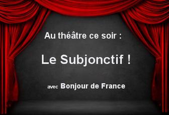Fiches Pedagogiques - Avancé - Le subjonctif... au théâtre ! | French 3 | Scoop.it