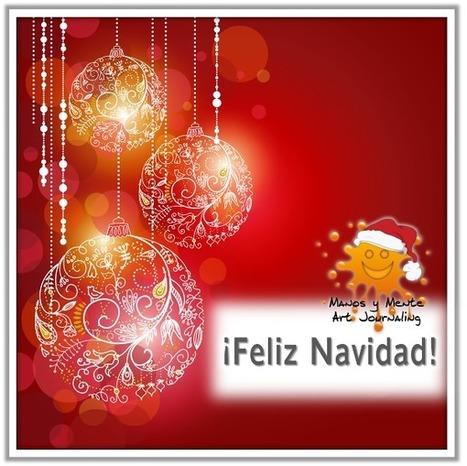 Manos y Mente Art Journaling: ¡¡¡Feliz Navidad!!! | Reflexiones-Quotes | Scoop.it