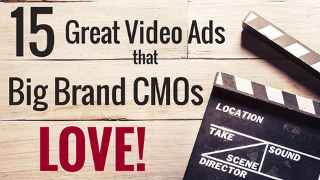 15 Awesome Video Ads Big Brand CMOs Loved | MarketingHits | Scoop.it