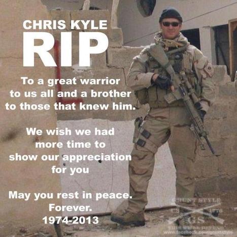 Farewell to An American Hero a True Super Hero-Navy SEAL Chris Kyle RIP 4/8/74-2/2/13 « Pat Dollard | Littlebytesnews Current Events | Scoop.it