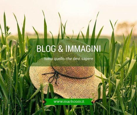 Blog e immagini: tutto quello che devi sapere | Blogging Freelance | Scoop.it