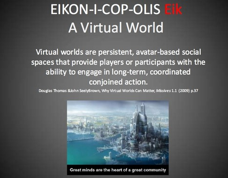 The Eikonicopolis Project - A Virtual World | Digital Delights - Avatars, Virtual Worlds, Gamification | Scoop.it