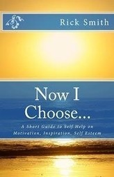 Now I Choose - Self Help Motivation & Inspiration - Books on Google Play | Self Improvement | Scoop.it