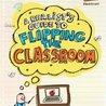 Flipping my classroom
