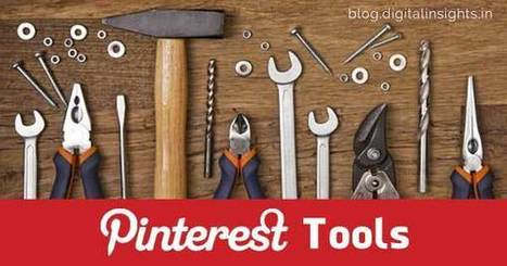 9 Must-Have Pinterest Tools for Your Business | Social Media and Marketing | Scoop.it