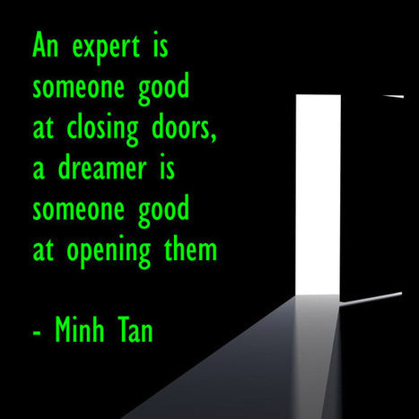 Experts Dreamers Quote | Digizen2013 | Scoop.it